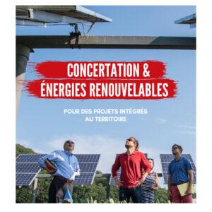"""Guide """"concertation et projets en énergies renouvelables """""""